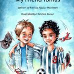My Friend Tomás